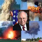 9/11 Time to Indict Dick Cheney